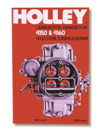 Holley CARB HANDBOOK 4150/4160 SERIES